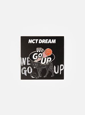 NCT DREAM BADGE - We Go Up